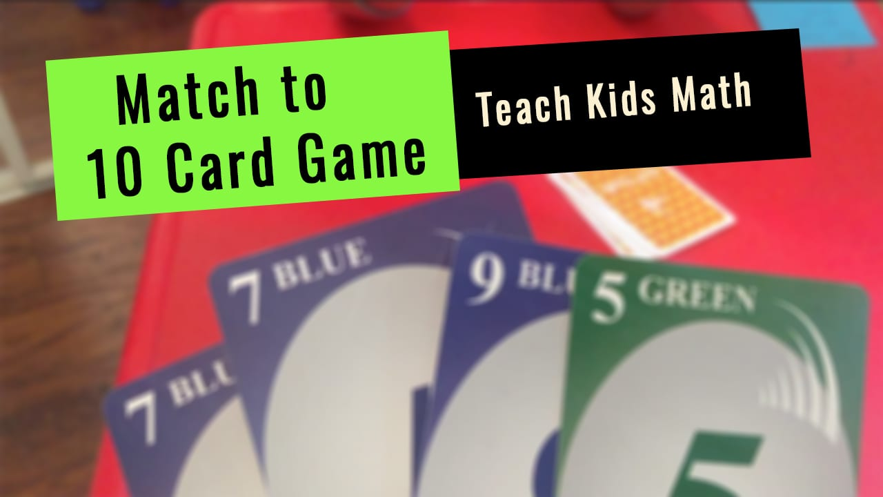 Card Game to Teach kids base 10 math